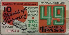 Capital Transit Weekly Pass Celebrating 10 Years of Service. Capital Transit was the successor to Capital Traction Co. (1943).