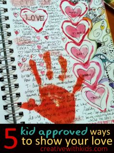 5 Kid Approved Ways to Show Your Kids Love