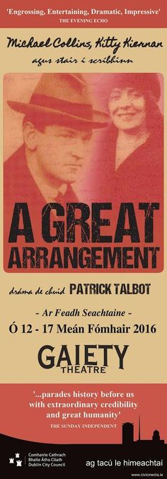 Gaiety Theatre Dublin Banners - 'A Great Arrangement' by Patrick Talbot #civicmedia2016