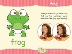 FROG: Your two fingers hop out from your chin, like a frog's legs! Sign Language Book, Sign Language Basics, Sign Language Phrases, Sign Language Interpreter, Sign Language Alphabet, British Sign Language, Learn Sign Language, Baby Signing Time, Sign Language For Toddlers