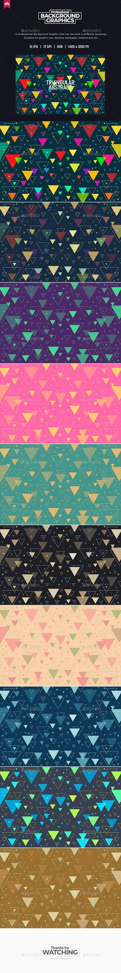 Triangular Abstract - Background by IntenseArtisan TRIANGULAR ABSTRACT BACKGROUNDSPECIFICATION:10 Jpeg Backgrounds 4500脳3000 pixels R.G.B. color Have a question or a suggestion? Fee