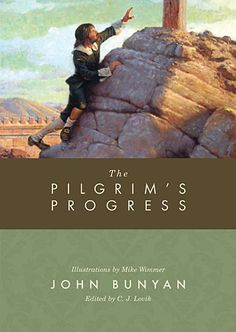 The Pilgrim's Progress: From This World to That Which Is to Come Bunyan, John 9781433506994