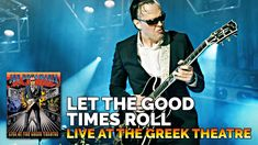 "Joe Bonamassa - ""Let The Good Times Roll"" - From Live At The Greek Theatre"