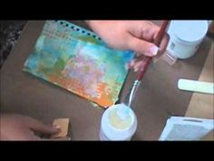 art journaling video - so many great ideas here