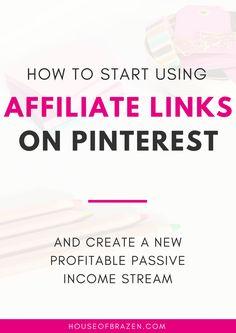 How To Start Using Affiliate Links on Pinterest