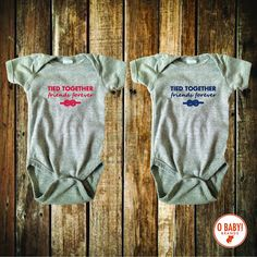 Tied together friends forever bodysuit is great for by OBabyBrands