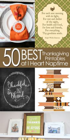 50 Thanksgiving ideas and free printable- so many great gift, art, and decor Printables here- must use!