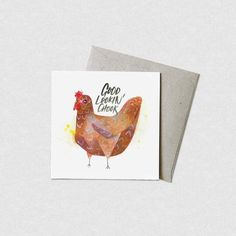 The 'Good Lookin' Chook' greeting card is proudly designed, printed and packaged in Melbourne by. Natalie Martin, Paper Artwork, Garden Gifts, Recycled Crafts, Watercolor Illustration, Congratulations, Recycling, Greeting Cards, Paper Crafts