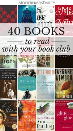 40 books to read with your book club: because it takes more than a great book to make a great book club novel.