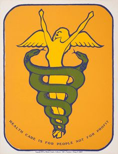 """""""Health Care is For People Not for Profit"""", iconic poster by Chicago Women's Graphics Collective,  1975."""