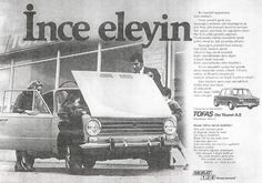 Fiat 124 - Tofaş Murat 124 Ad - In red circle it was mentioned that disc brakes on 4 wheels Affordable Car Insurance, Classic Car Insurance, Retro Advertising, Vintage Advertisements, Vintage Cars, Antique Cars, Photography Exhibition, Old Ads, Historical Pictures