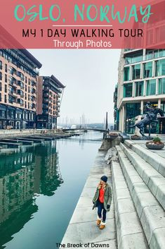Oslo, Norway: My 1 Day Walking Tour through Photos - The Break of Dawns Norway Travel Guide, Europe Travel Tips, Travel Destinations, Travel Guides, Jotunheimen National Park, Cool Places To Visit, Places To Go, Alesund, Tromso