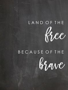Free Printable - Land of the FREE Because of the BRAVE from Loving Mountain Life