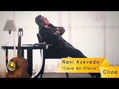 Nani Azevedo - Casa do Oleiro (Video Oficial) - YouTube