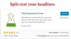 title experiments free is a good Wordpress plugin for A / B testing titles of blog posts Wordpress Plugins, Seo, Content, Posts, Messages
