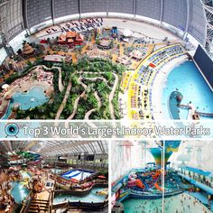Top 3 World's Largest Indoor Water Parks