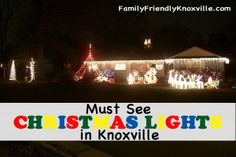 Must See Christmas Light Displays Around Knoxville