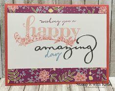 Stamp It with Katie: Happy & Amazing