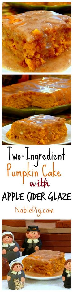Two Ingredient Pumpkin Cake with Apple Cider Glaze from NoblePig.com. So delicious and moist, perfect year round for a quick and easy dessert.
