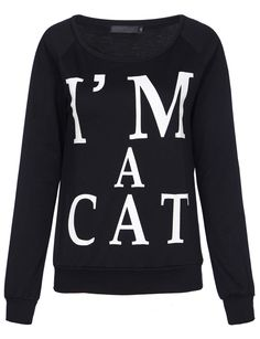 "Pretty awesome ""I'm a cat"" sweater from Sheinside . £19.94 ($33) HERE"