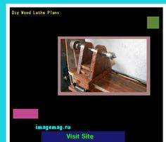 Diy Wood Lathe Plans 172321 - The Best Image Search