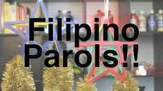 How to Make: Filipino Holiday Stars!! Parol!! This one is perfect for doing with younger kids and a tight budget. You only need thick paper, straws, glue gun and glue, and tinsel to decorate.