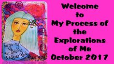 Explorations of Me Oct 2016