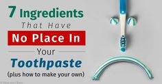 Triclosan, sodium lauryl sulfate, artificial sweeteners, fluoride, and diethanolamine are examples of toothpaste ingredients that may be toxic to your health.