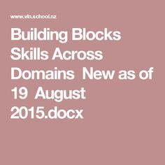 Building Blocks Skills Across Domains New as of 19 August 2015.docx