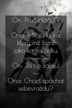 Sad Love, Cute Love, Love You, Jokes Quotes, Sad Quotes, Words Can Hurt, Sad Day, Heartbroken Quotes, Jaba