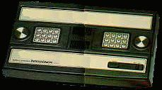 Intellivision..my first experience with video games. I think we've improved since then. LOL