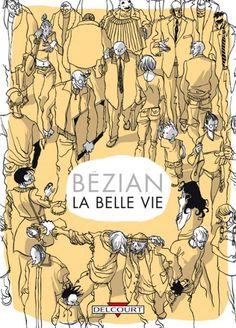 """Résultat de recherche d'images pour """"la belle vie bezian bd"""""""