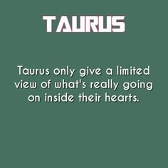 Taurus Quotes Taurus Fact  Taurus Quotes  Pinterest  Taurus Zodiac And Attitude