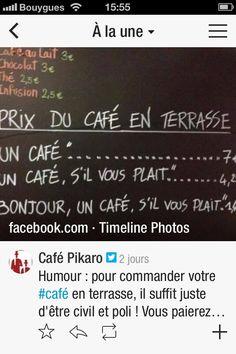 Humour : pour commander un café en terrasse, il suffit juste d'être poli...