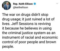 Sessions is a white supremacist. This is what they do. And don't forget the for-profit jail industry.