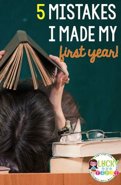 5 BIG Mistakes I Made My First Year! Advice for new teachers!