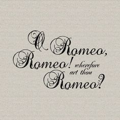 Romeo+and+Juliet+Shakespeare+Quote+Script+Wall+by+DigitalThings