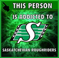 We bleed green baby! Get To Know Me, Getting To Know, Go Rider, Loving An Addict, Saskatchewan Roughriders, Football Team, Monster Trucks, Addiction, Pride