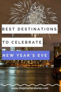 New Year's Eve is just around the corner and if you're looking to start your year with a bang, some cities offer spectacular celebrations that will surely make your night a memorable one. Here are some of the best destinations to celebrate New Year's Eve around the world