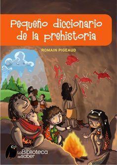 Libro Prehistoria World History, Art History, Prehistoric Age, Fashion Illustration Vintage, Stone Age, Kindergarten Activities, Social Science, Conte, Social Studies