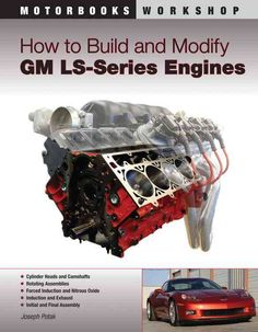 When first introduced in the 1997 Corvette, GM's LS1 engine shook the performance world. Its combination of massive power, light weight and impressive fuel economy set new precedents for performance e