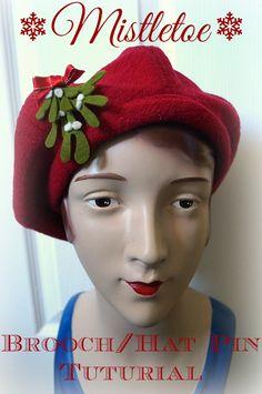 Christmas Mistletoe - Felt Brooch or Hat Pin - DIY Free Tutorial by Tanith Rowan