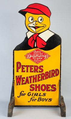 Peters Weatherbird Shoes Diecut Sidewalk Sign. :