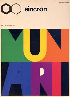 Bruno Munari, (sketch), Galleria Sincron, Brescia, Artwork and logo by Bruno Munari; Graphic design by Piero Risari Graphic Design Print, Modern Graphic Design, Typo Poster, Typography Inspiration, Typography Letters, Grafik Design, Lettering Design, Page Design, Tumblr