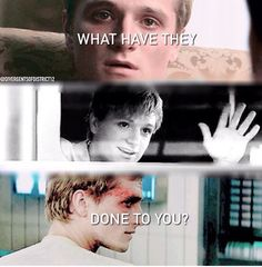 Worst part of the movie! I love peeta so much! I'm so sad to know that for mocking jay part 2 he won't be the same :'(