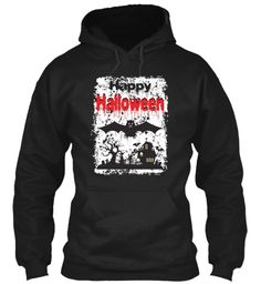 Happy Halloween Black Hoodie Front. Men's T-Shirts, Tank Tops, Long Sleeve T-Shirts, Women's T-shirts, Tank Tops, Mug and Tote bags also available