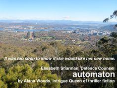 Canberra, Australia's iconic bush capital. Photo taken from Mt Ainslie lookout.  http://geni.us/AUTOMATON