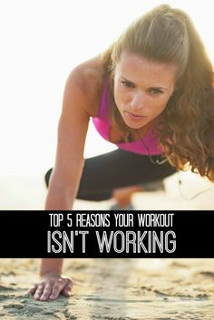 Why your workout isn't working