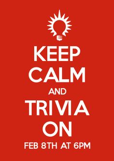 Trivia party invitation game night invite printable text or email keep calm and trivia on feb 8th at 6pm stopboris Image collections