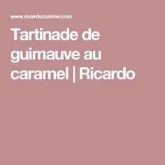 Tartinade de guimauve au caramel   Ricardo